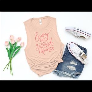Tops - Everyday is a second chance muscle tee
